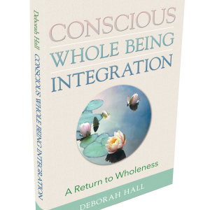 Conscious Whole Being Integration